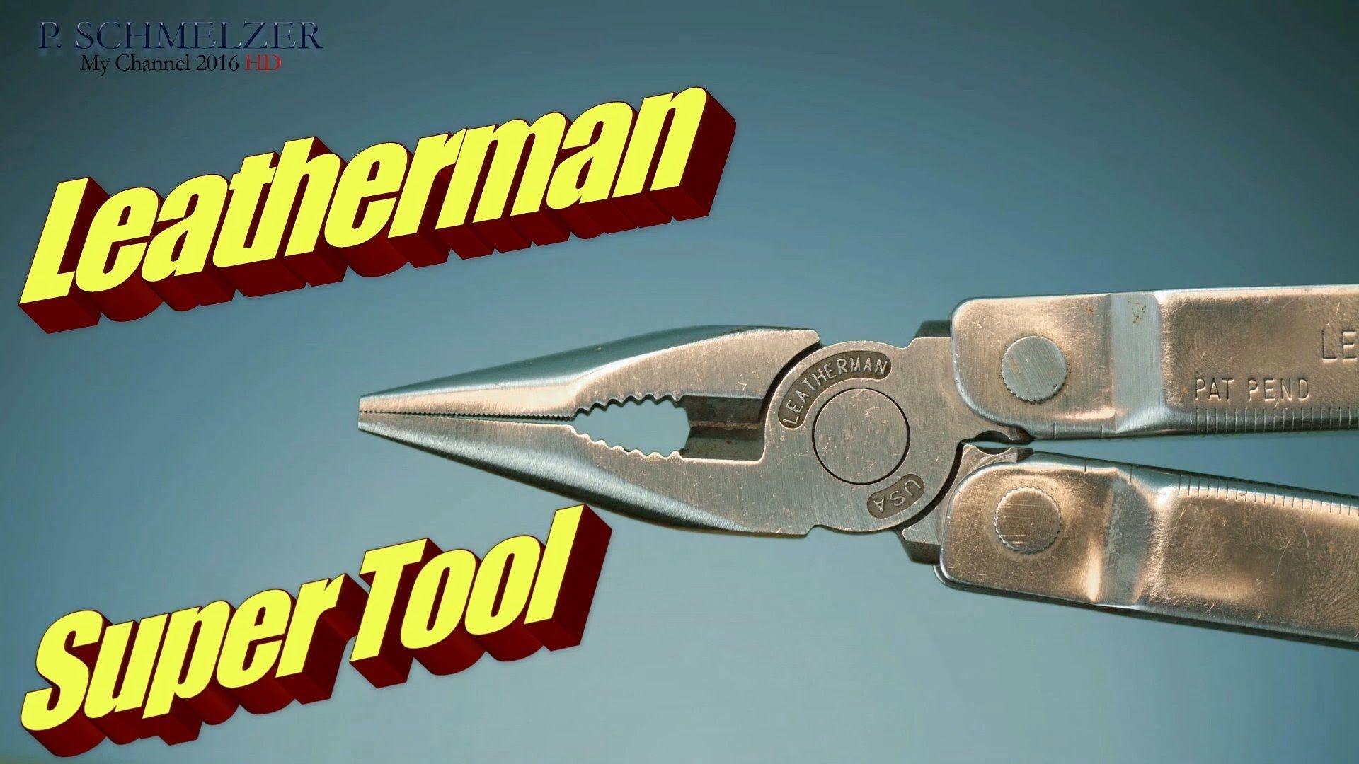 Leatherman Super Tool das Multi Tool mit den Werkzeugen Messer ...