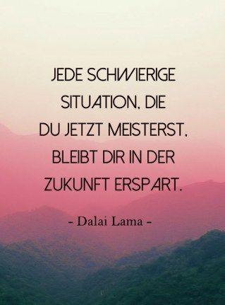 Schwierige Situation Jetzt Meistern Sprüche Weisheiten