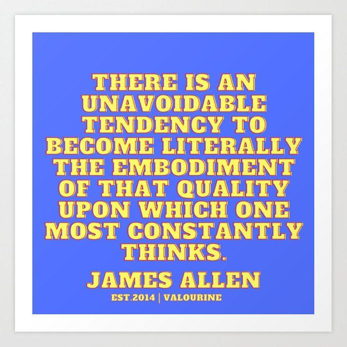 65  | James Allen Quotes| 201021 | As A Man Thinketh Author Literature Writer Words Literary Motivat Art Print by Wordz