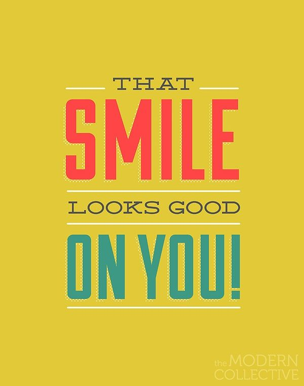 That Smile Looks Good On You Dental Quotes Dental Posts Teeth Quotes