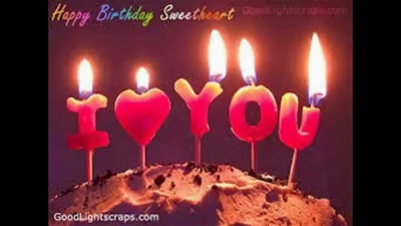 Happy Birthday Sweetheart Youtube Save This Pinterest