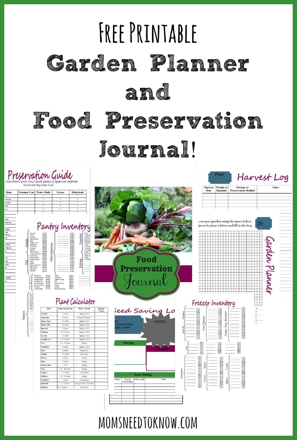 Attractive FREE Printable Garden Planner And Food Preservation Journal! | Moms Need To  Know ™