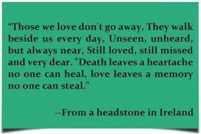 Irish poem found on a headstone     so very true   … | Those we love