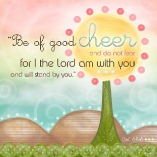 Be Of Good Cheer Inspirational Quotes God Quotes