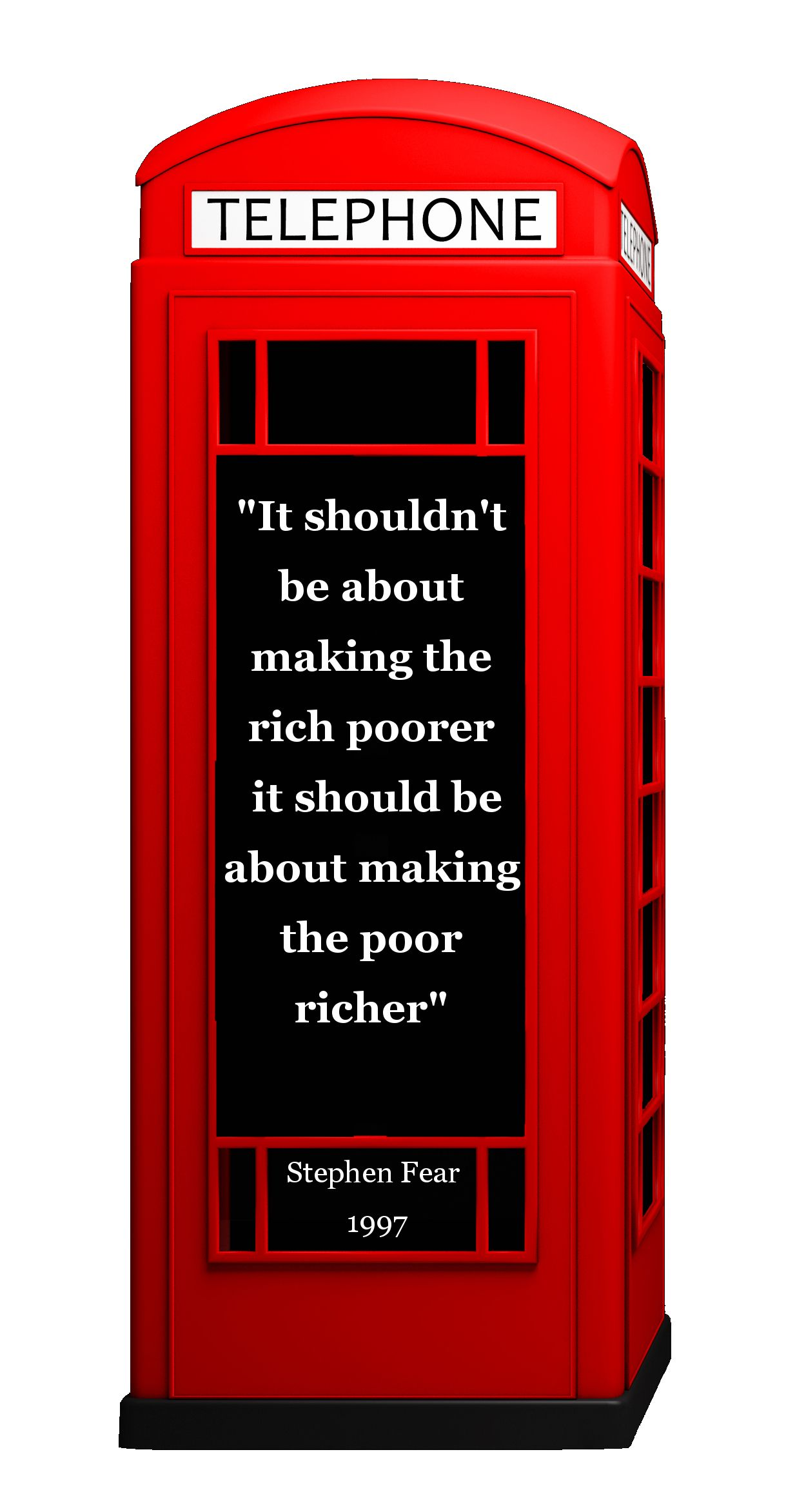 Business Coaching; Business Quotes, Telephone Box, Phonebox Millionaire, Quotes, Advise, Entrepreneur, Success, Motivation, Improving Lives, Economy,