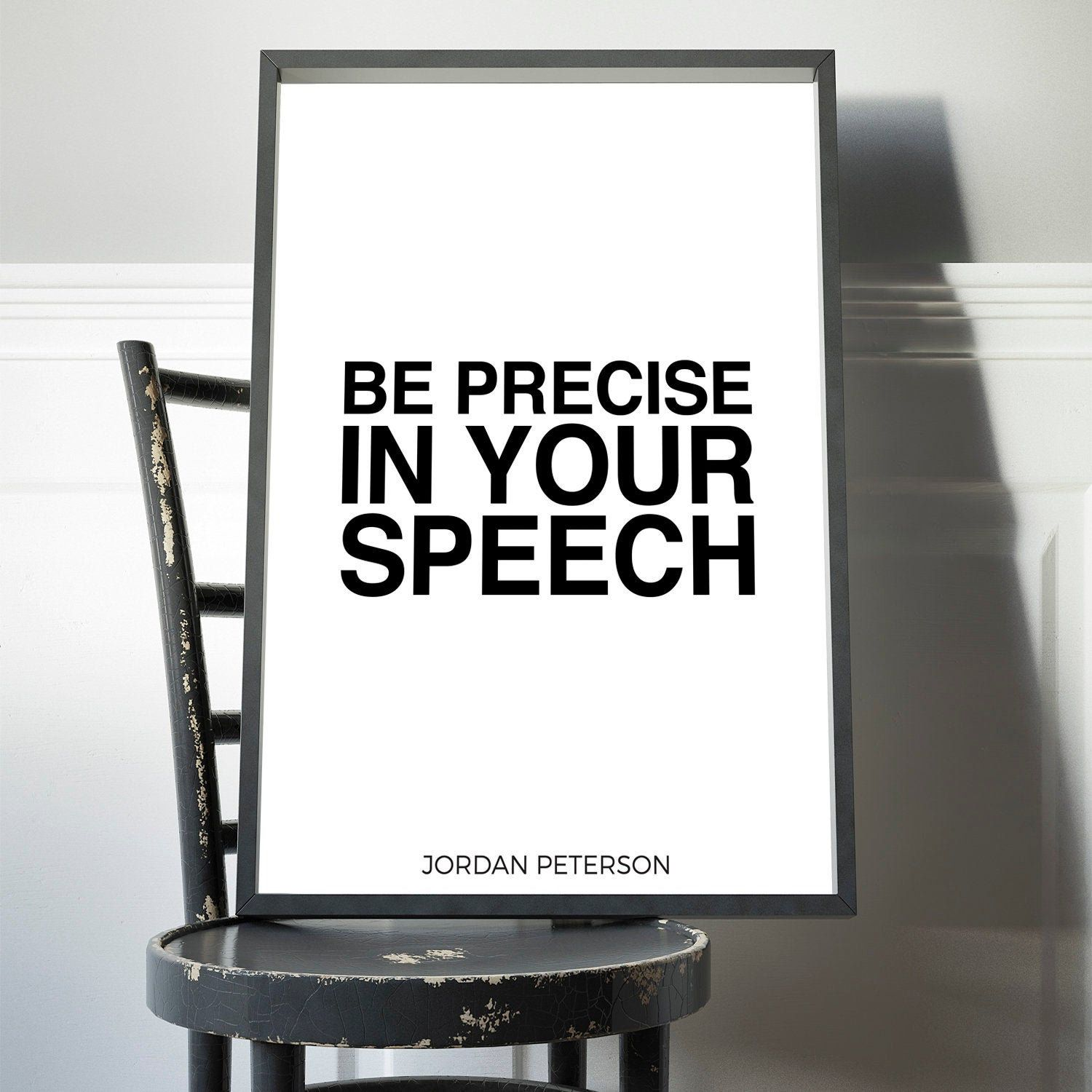 Jordan Peterson Quote Print Rule 10 Be Precise In Your Etsy Quote Prints Motivational Wall Art Life Poster