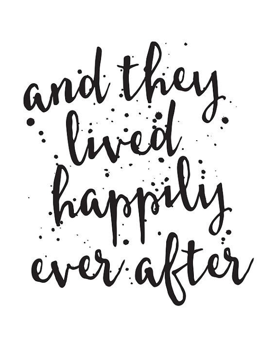 Printable Art Love Quote And They Lived Happily Ever After By
