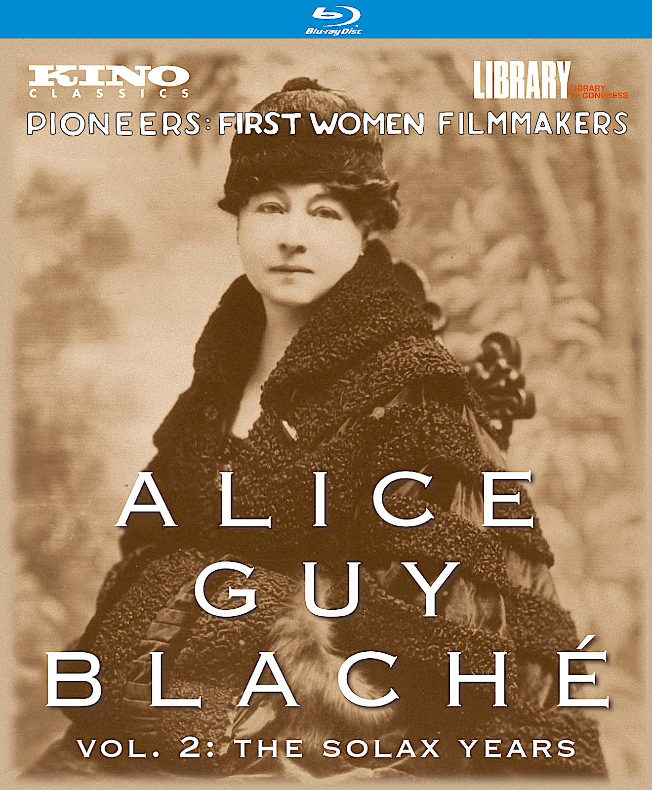 ALICE GUY BLACHÉ VOL. 2 THE SOLAX YEARS BLURAY (KINO