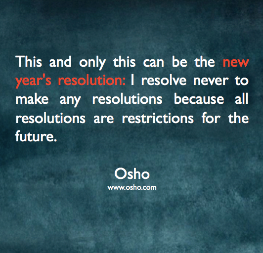 Pin By Arjan On Quotes Rumi Quotes Quotes About New Year Osho