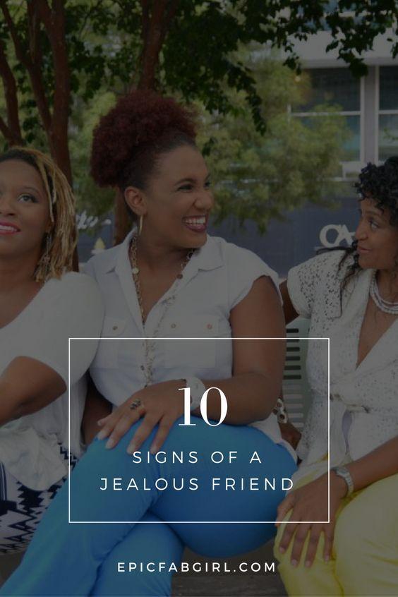 10 Signs of a Jealous Friend   Jealousy friends, How to