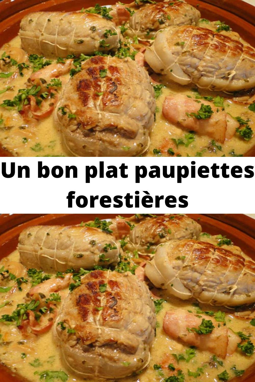 Un Bon Plat Paupiettes Forestieres Recette Paupiette Paupiette Bon Plat