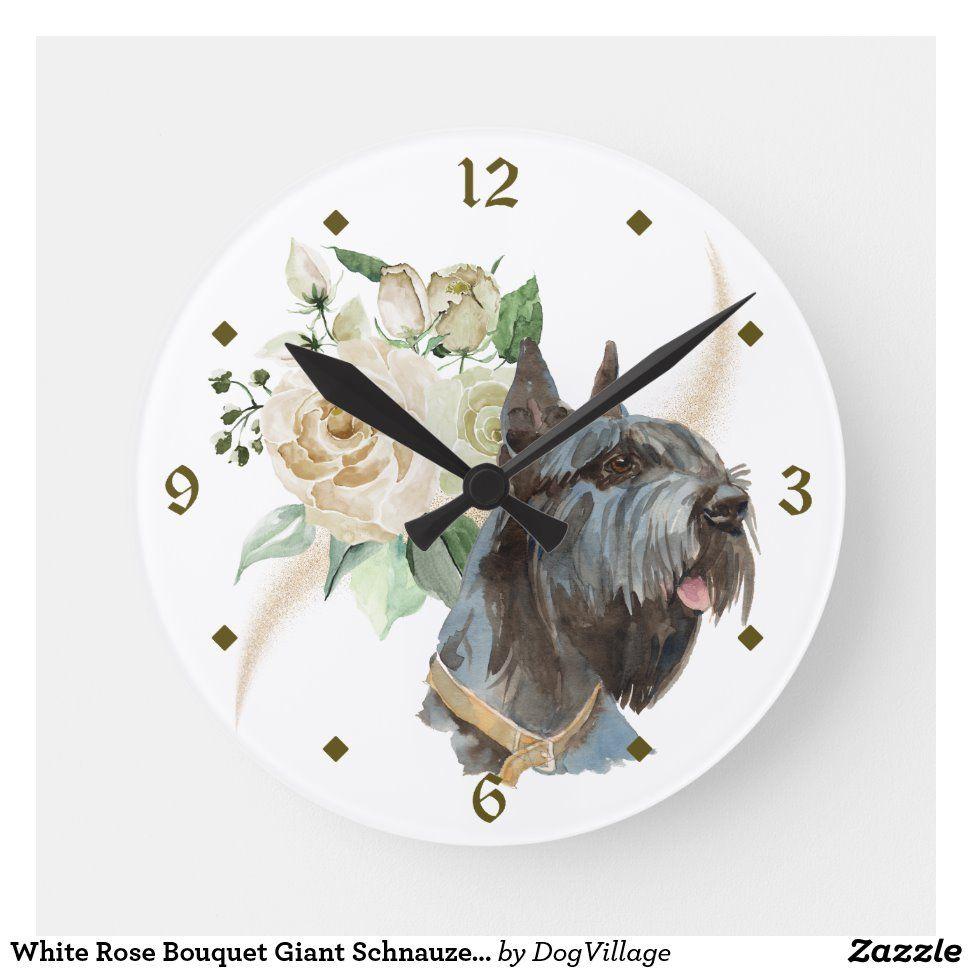 White Rose Bouquet Giant Schnauzer Dog Round Clock Zazzle Com In 2020 White Rose Bouquet White Roses Schnauzer Dogs