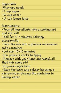 Hair Removal Ideas: Sugar Wax Recipe #hairremoval