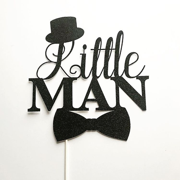 Little man cake topper super adorable thank you to