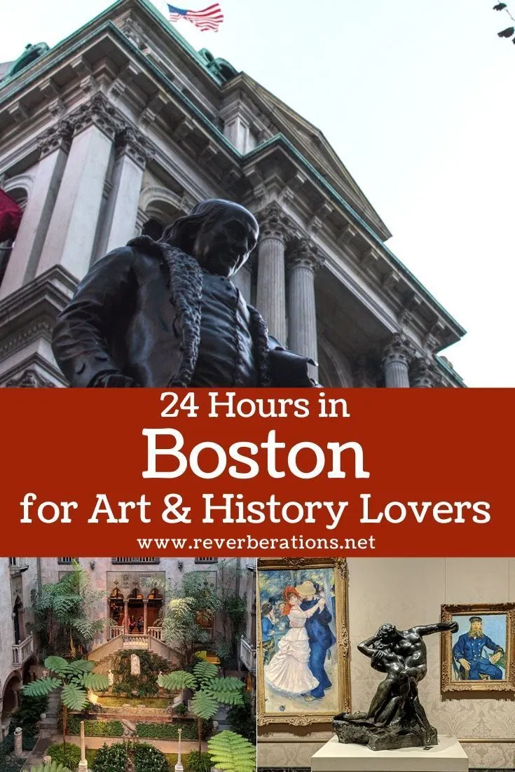 24 Hours in Boston for Art & History Lovers