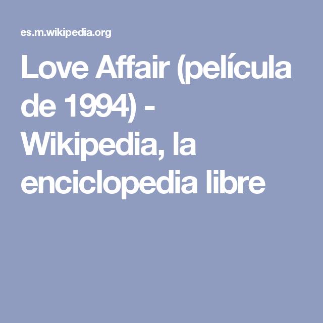 Love Affair Película De 1994 Wikipedia La Enciclopedia Libre A Level Spanish Fortuny Aqa
