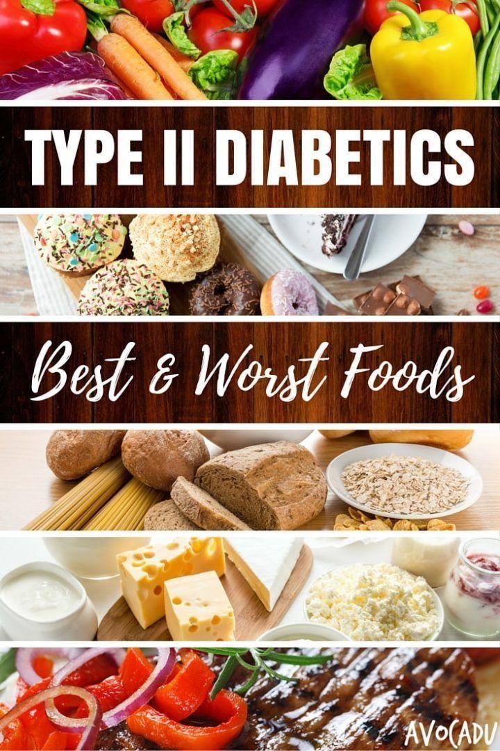 Type II Diabetics Best and Worst Foods Healthy recipes