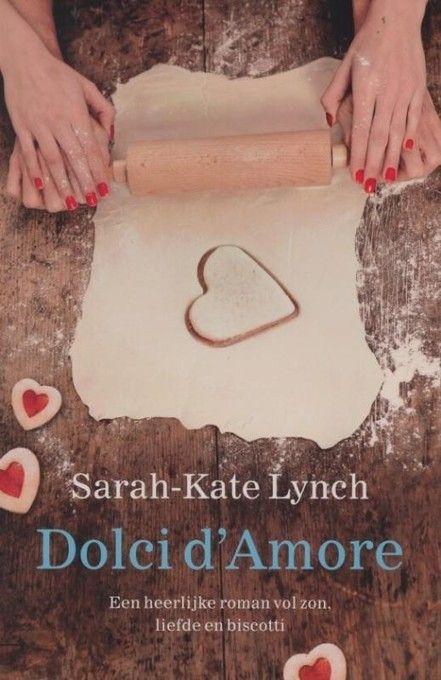 Heerlijk Leesvoer Dolci D Amore Boeken Roman Liefde