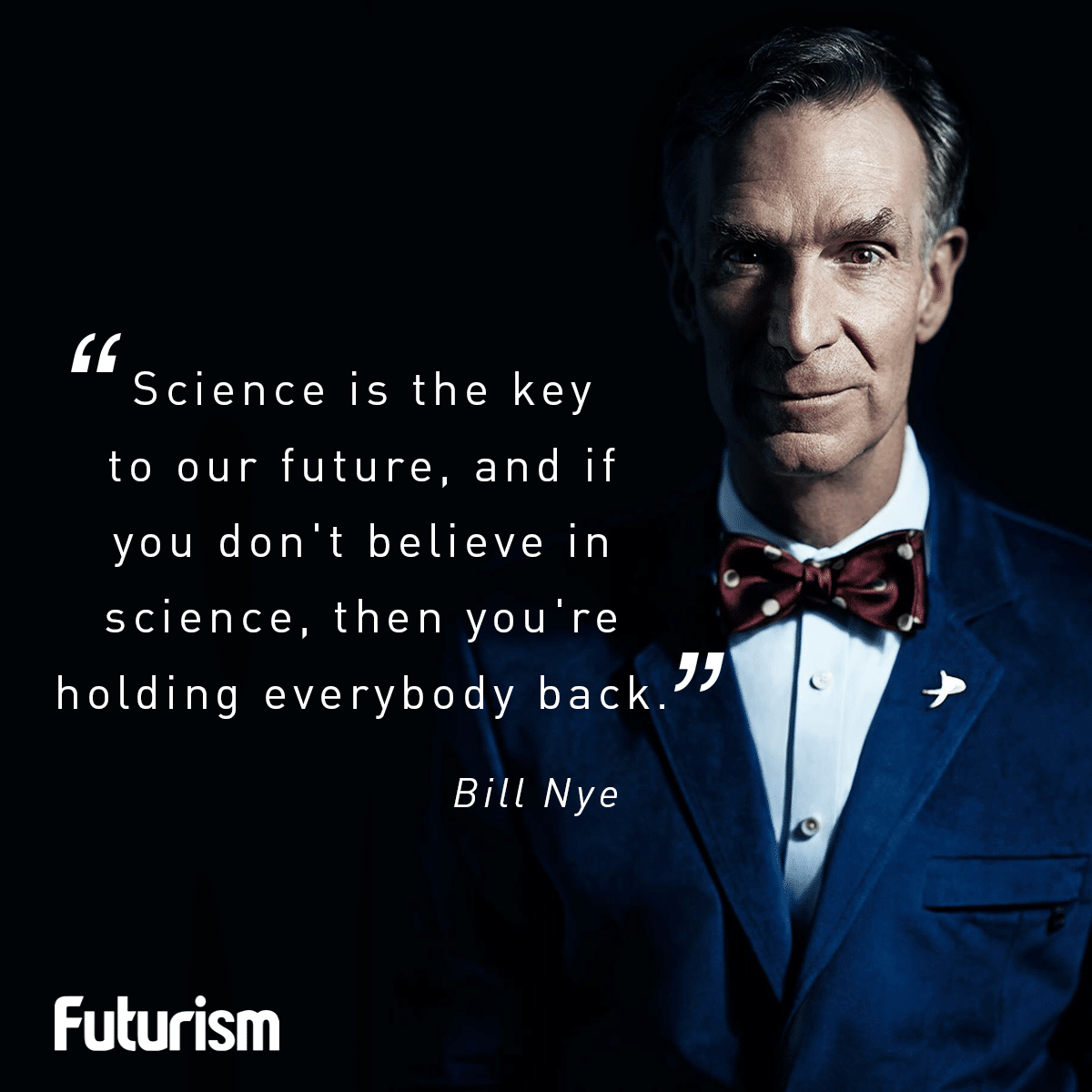 Bill Nye Quote Fact Quotes Inspirational Words Smart People