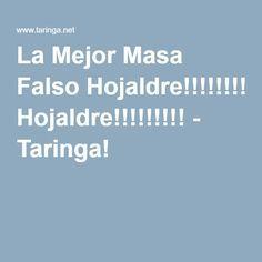 La Mejor Masa Falso Hojaldre!!!!!!!!! - Taringa!