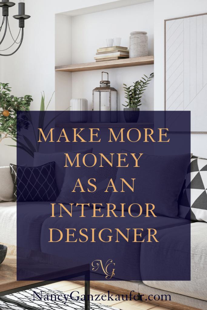 How One Interior Designer Increased Her Income 600 In 2020 Interior Design Jobs Interior Design Career Interior Design
