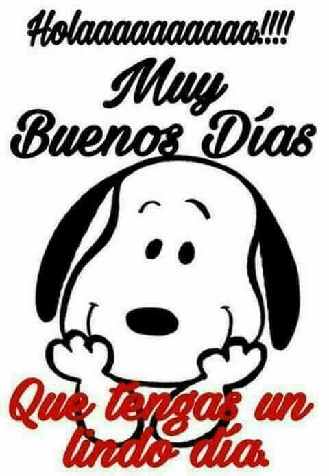 Bello Día Noches Dias Guten Morgen Spanisch Guten Tag