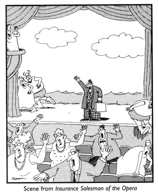 Scene From Insurance Salesman Of The Opera Insurance Humor