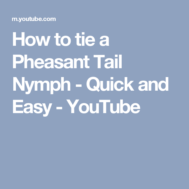 How to tie a pheasant tail nymph quick and easy youtube fly how to tie a pheasant tail nymph quick and easy youtube ccuart Image collections