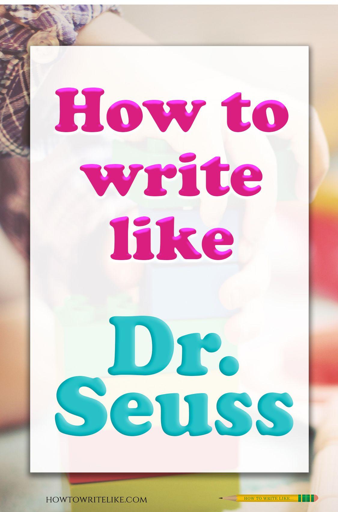 How to write like Dr. Seuss  Seuss, Christmas poems, Writing