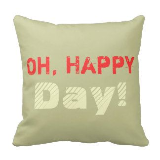 Oh happy day personalized pillow