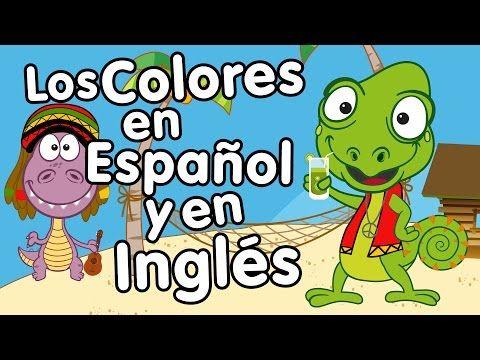 Canción De Los Colores En Inglés Y Español Canción Para Niños Songs For Kids In Spanish Colores En Ingles Canciones De Niños Actividades De Vocabulario