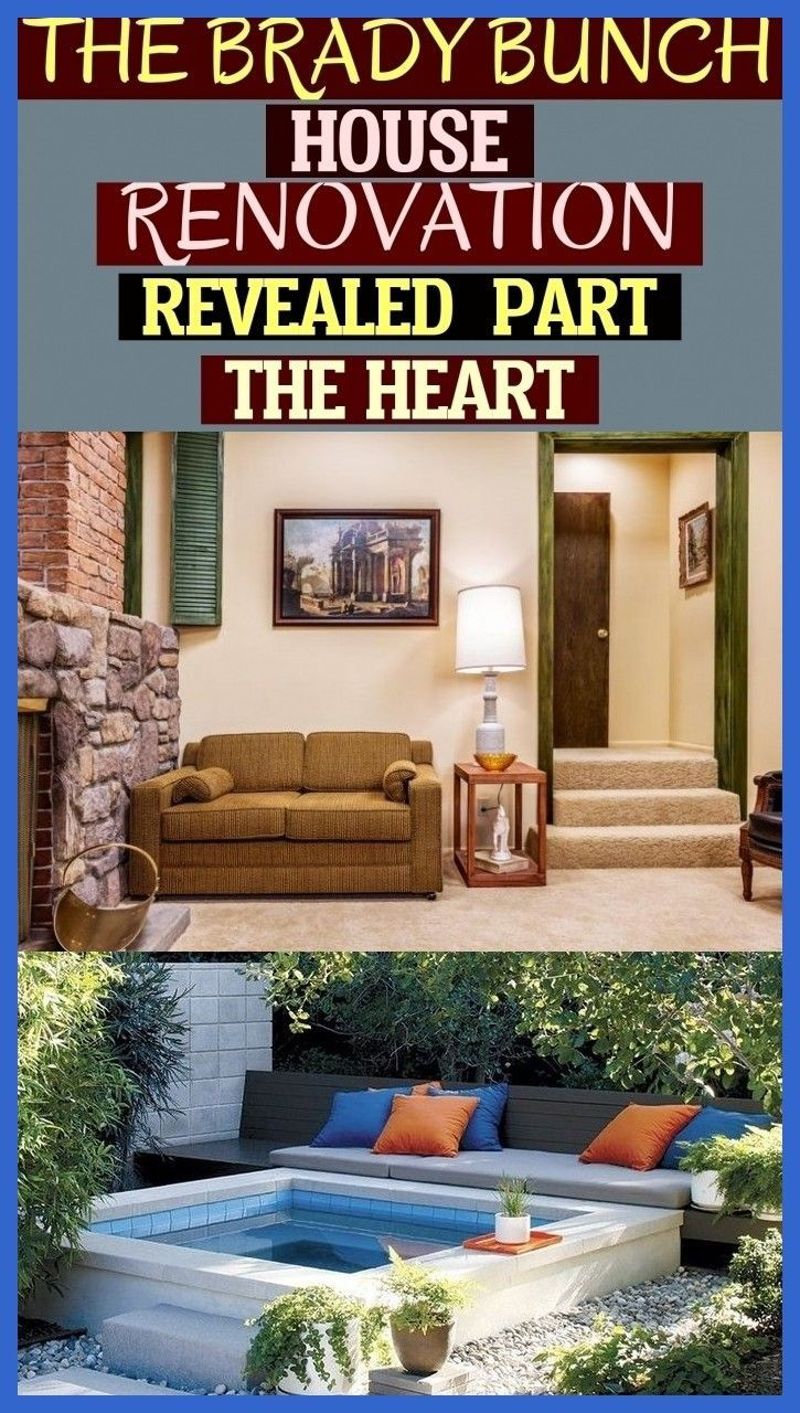 The Brady Bunch House Renovation Revealed Part The Heart Die Renovierung Des Brady Bunch House Enthüllt Teil Das Herz #bradybunchhouse The Brady Bunch House Renovation Revealed - Part The Heart ; die renovierung des brady bunch house enthüllt - teil das herz #backyardhomerenovation #bradybunchhouse