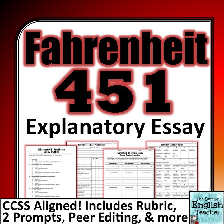 Fahrenheit  Final Explanatory Essay  My Tpt Store  High School  Assess Your Students Understanding Of Ray Bradburys Novel Fahrenheit   With These Two Explanatory Essay Prompts This Essay Includes An Outline