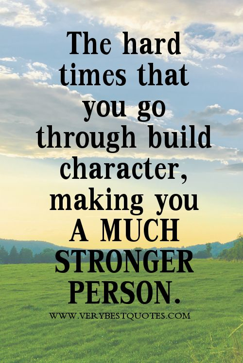 Hard Times Strong Quotes Stay Strong Quotes Quotes About Hard Times