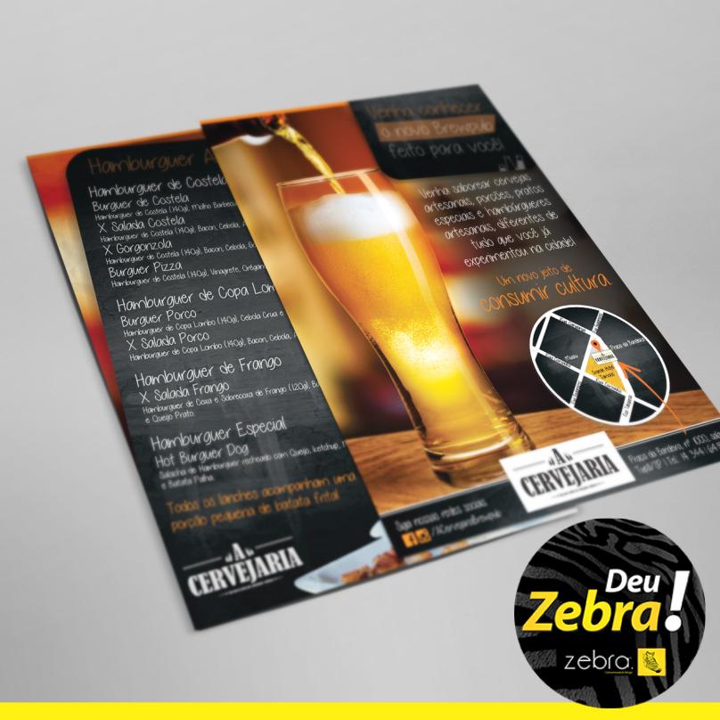Flyer d'A Cervejaria em couché 250g, 4x4. #aprovada #cliente #DeuZebra #zebra #identidade #beer #cervejaria #acervejaria #acervejariabrewpub #Tupã #marca