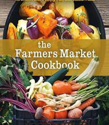 The farmers market cookbook pdf farmers foods and recipes forumfinder Choice Image