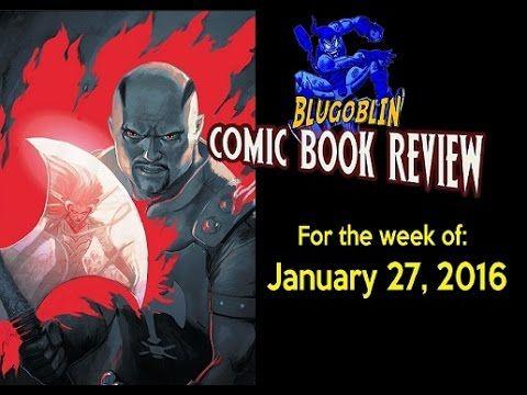 Blugoblin Comic Book Review 1/27/16 - YouTube