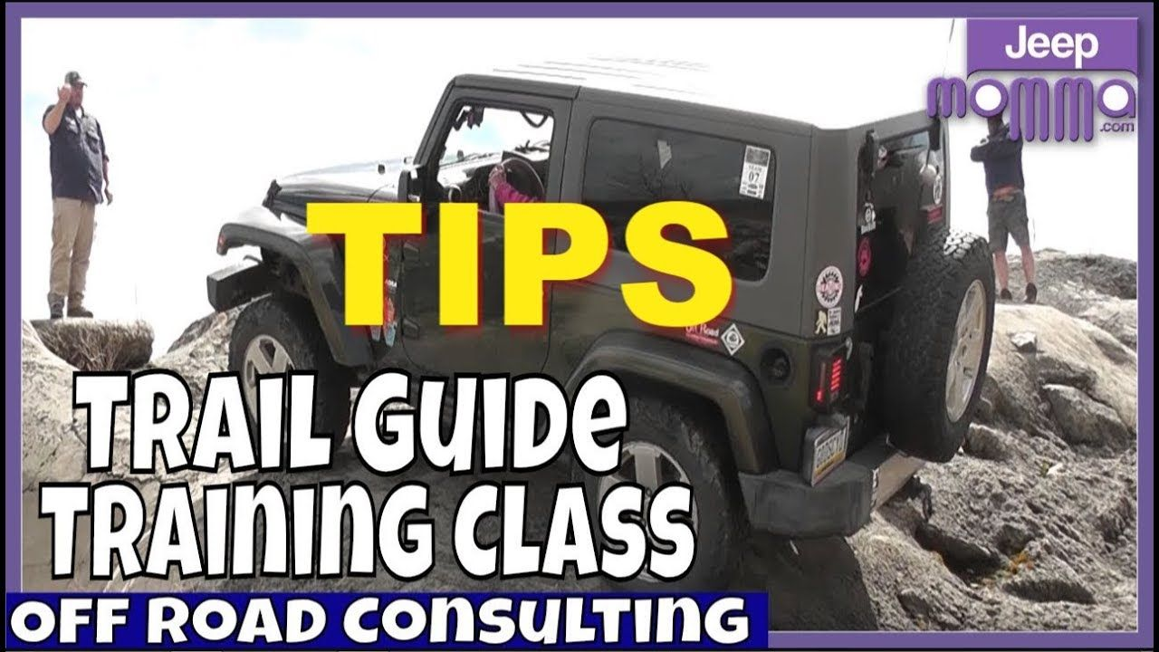 Off Road Trail Guide Tips From Off Road Consulting Jeep Wrangler