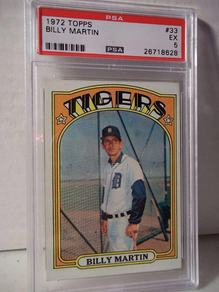 1972 topps billy martin psa ex 5 baseball card 33 mlb