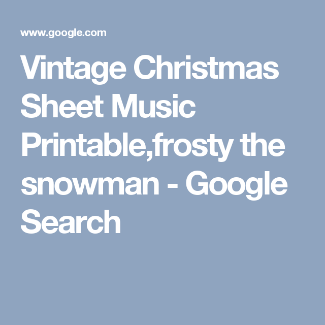 It's just an image of Dramatic Vintage Christmas Sheet Music Printable,frosty the Snowman