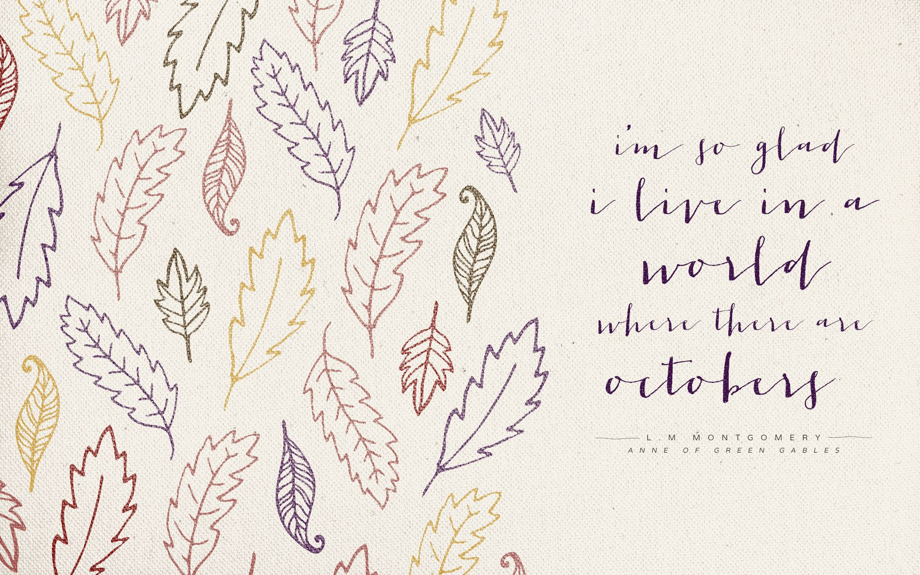 Anne Of Green Gables To Live Beautifully October Quotes Hello October Anne Of Green Gables