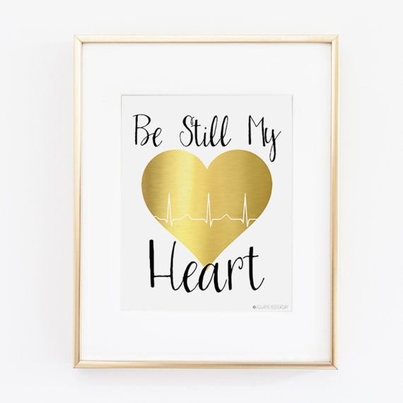 Be Still My Heart Gold Printable Art | Gold and Black | Wall Art | Valentines's Day | Love