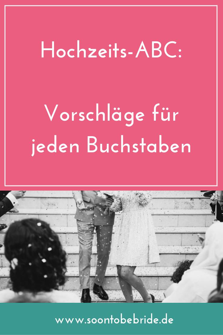 Hochzeits Abc Vorschlage Fur Jeden Buchstaben Hochzeits Abc Abc Hochzeit Brauche