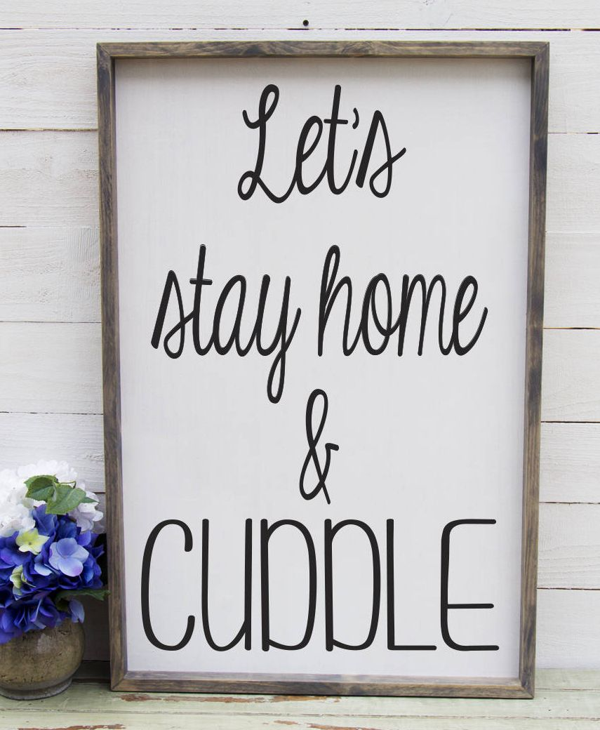 bedroom signs. Let s Stay Home and Cuddle Above the Bed Sign Romantic Bedroom Rustic  The Master Wooden