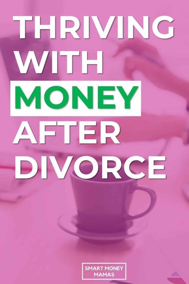 Money after divorce how to thrive no matter where youre