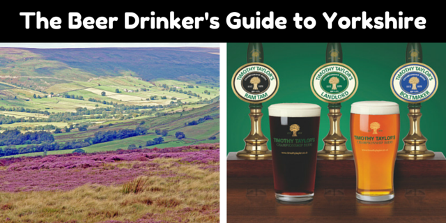 The Beer Drinker's Guide to Yorkshire