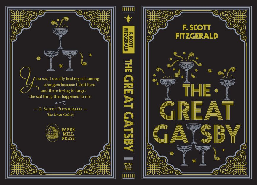 The Great Gatsby. Author: F. Scott Fitzgerald. Publisher: Paper Mill Press.  Cover designer: Yvonne Fetig Roe… | The great gatsby book, Gatsby book, The  great gatsby