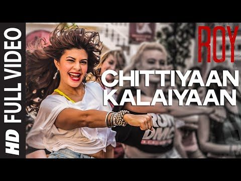 Watch 'Chittiyaan Kalaiyaan' FULL VIDEO song from Bhushan Kumar's