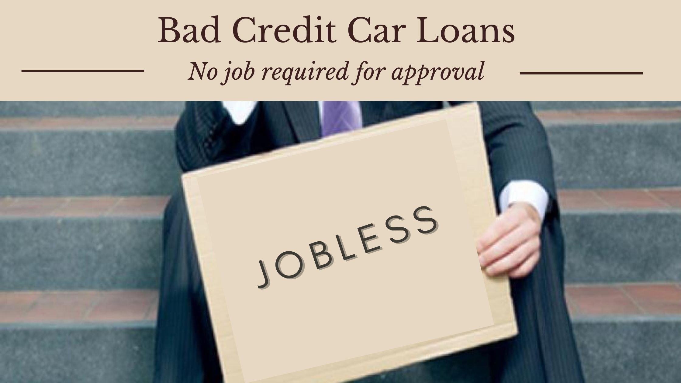 How To Get A Loan Without A Job And Bad Credit