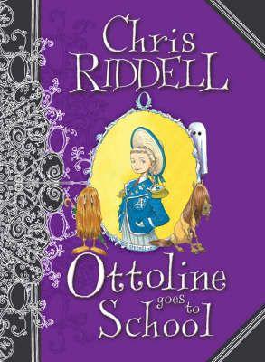 Ottoline Goes to School - Chris Riddell